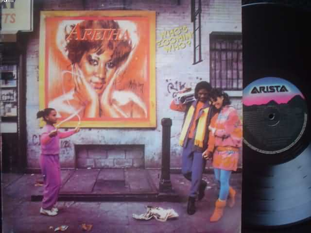 ARETHA FRANKLIN - Who`s Zoomin Who
