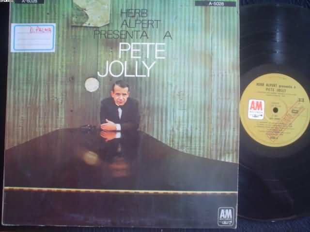 Herb Alpert Presents Pete Jolly