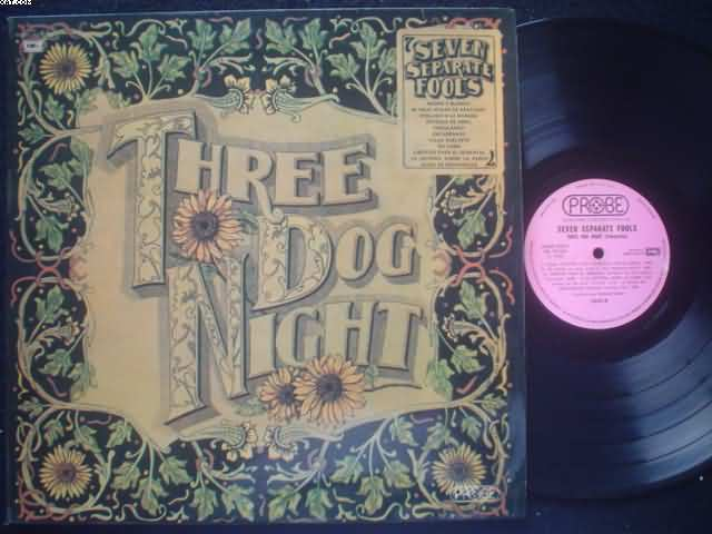 THREE DOG NIGHT - Seven Separate Fools EP