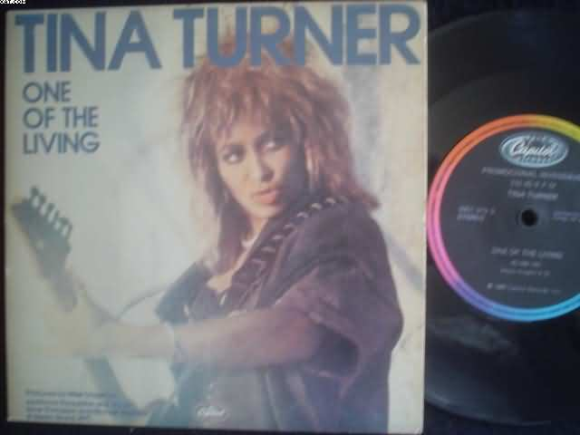 TINA TURNER - One Of The Living (2 Sides)