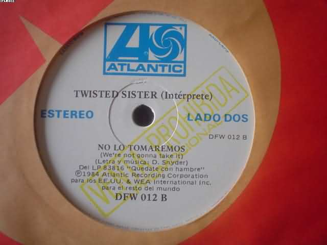 Twisted Sister No Lo Tomaremos-Solitario 7''