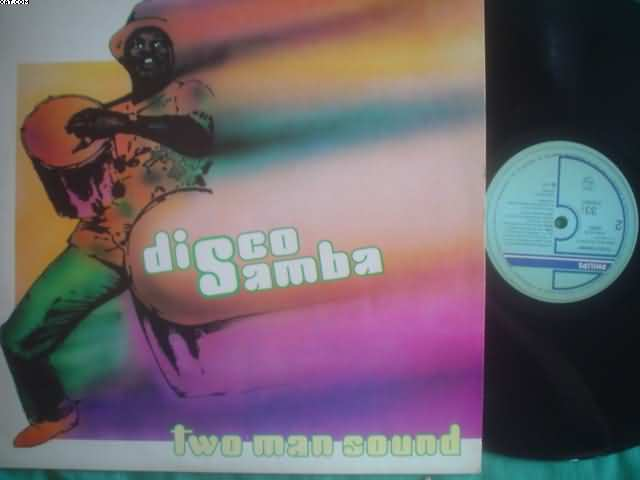 TWO MAN SOUND - Disco Samba LP
