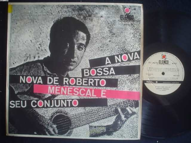 A Nova Bossa Nova De Roberto Menescal