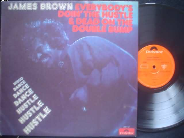 JAMES BROWN - Everybody's Doin The Hustle
