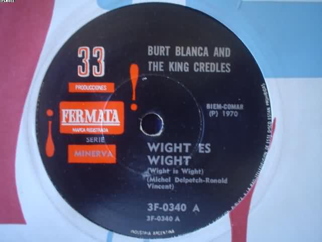 BURT BLANCA - Wight Is Wight-ayeye-aya